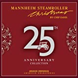 Mannheim Steamroller Christmas 25th Anniversary
