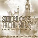 Sherlock Holmes: Murder Beyond the Mountains, and The Book of Tobit Radio/TV Program by Sir Arthur Conan Doyle Narrated by Ralph Richardson, John Gielgud