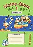 Mathe-Stars - 1. Schuljahr - Grundwissen: Übungsheft mit Lösungsheft
