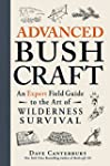 Advanced Bushcraft: An Expert Field G...