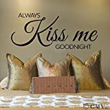 Always Kiss Me Goodnight wall sayings vinyl lettering wall art decal