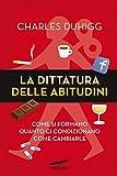 La dittatura delle abitudini (Corbaccio Benessere) thumbnail