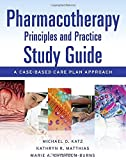 img - for Pharmacotherapy Principles and Practice Study Guide: A Case-Based Care Plan Approach book / textbook / text book