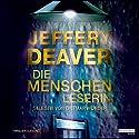 Die Menschenleserin (Kathryn Dance 1) Hörbuch von Jeffery Deaver Gesprochen von: Dietmar Wunder