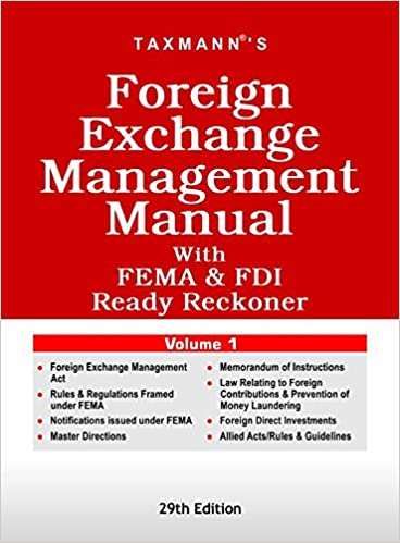 Foreign Exchange Management Manual With FEMA & FDI Ready Reckoner (Set of 2 Volumes) (29th Edition, July 2016)