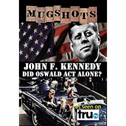 Mugshots: John F. Kennedy - Conspiracy? (Amazon.com exclusive)