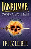 Lankhmar Book 7: Swords Against Death