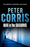 Peter Corris The Man in the Shadows (Cliff Hardy)