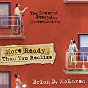 More Ready than You Realize (       UNABRIDGED) by Brian McLaren Narrated by Larry Black