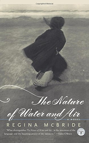 The Nature of Water and Air: A Novel