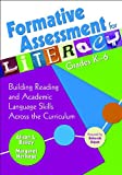 img - for Formative Assessment for Literacy, Grades K-6: Building Reading and Academic Language Skills Across the Curriculum book / textbook / text book