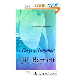 Kindle Daily Deal: The Days of Summer, by Jill Barnett. Publisher: Bell Bridge Books (December 2, 2010)