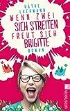 K�the Lachmann 'Wenn zwei sich streiten, freut sich Brigitte'