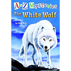 A to Z Mysteries: The White Wolf | [Ron Roy]