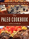 The Paleo Cookbook: 90 Grain-Free, Da…