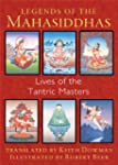 Legends of the Mahasiddhas: Lives of...