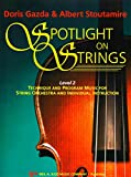 img - for Spotlight On Strings (Violin 93VN) Level 2 : Technique and Program Music for String Orchestra and Individual Instruction book / textbook / text book