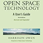 Open Space Technology: A User's Guide | Harrison Owen