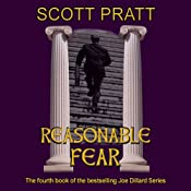 Reasonable Fear: Joe Dillard Series, Book 4 | Scott Pratt