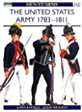 The United States Army 1783-1811 (Men-at-Arms)