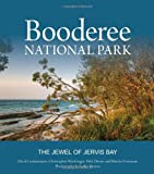 David B. Lindenmayer Booderee National Park: The Jewel of Jervis Bay