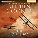 The 17th Day (       UNABRIDGED) by Stephen Coonts Narrated by Dick Hill