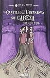 img - for El Castillo De Los Guerreros Sin Cabeza (+Taza) book / textbook / text book