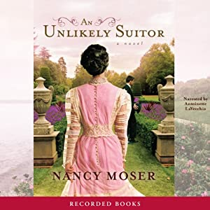 An Unlikely Suitor | [Nancy Moser]