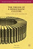 "Tim Lacy, ""The Dream of a Democratic Culture: Mortimer J. Adler and Great Books Idea"" (Palgrave MacMillan, 2013)"