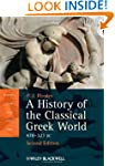 A History of the Classical Greek Worl...