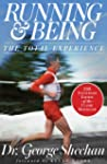Running &amp; Being: The Total Experience