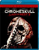 ChromeSkull: Laid to Rest 2 (Unrated) [Blu-ray]