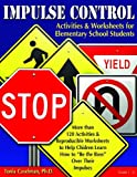 Impulse Control Activities & Worksheets for Elementary Students W/CD