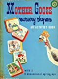 Mother Goose Nursery Rhymes: An Activity Book