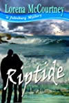 RIPTIDE (The Julesburg Mysteries, Boo...