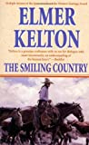 The Smiling Country (031286471X) by Kelton, Elmer
