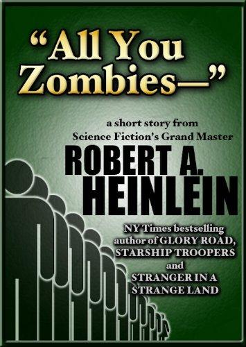 "Robert A. Heinlein - ""All You Zombies-"" (English Edition)"