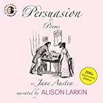 Persuasion and Poems by Jane Austen: 200th Anniversary Edition | Jane Austen