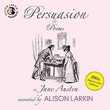 Persuasion and Poems by Jane Austen: 200th Anniversary Edition | Livre audio Auteur(s) : Jane Austen Narrateur(s) : Alison Larkin