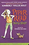 Piper Reed, Navy Brat: (Piper Reed No. 1) (Piper Reed (Quality)) (0312380208) by Holt, Kimberly Willis