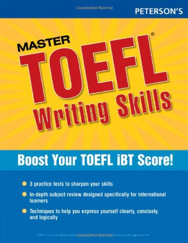 Master the TOEFL Writing Skills, 1st ed (Peterson's Master the TOEFL Writing Skills)