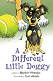 img - for A Different Little Doggy book / textbook / text book