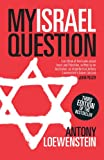 img - for My Israel Question: Reframing The Israel/Palestine Conflict book / textbook / text book