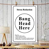 Printelligent Office Wall Poster | Office Door Poster | Home Wall Poster | Wall Decore Poster (Stress Reduction Bang Head Here).