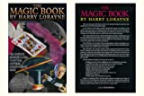 The Magic Book (0491024118) by HARRY LORAYNE