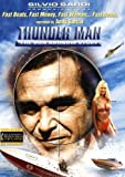 Thunder Man: The Don Aronow Story