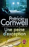 echange, troc Patricia Cornwell - Une peine d'exception
