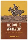 img - for THE ROAD TO VIRGINIA CITY The Diary of James Knox Polk Miller book / textbook / text book
