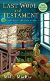 img - for Last Wool and Testament: A Haunted Yarn Shop Mystery (Haunted Yarn Shop Mysteries) book / textbook / text book