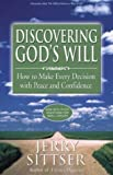 img - for Discovering God's Will: How to Make Every Decision with Peace and Confidence by Jerry Sittser (2002-05-01) book / textbook / text book